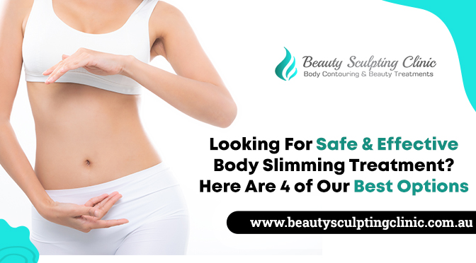 safe & effective body slimming treatment